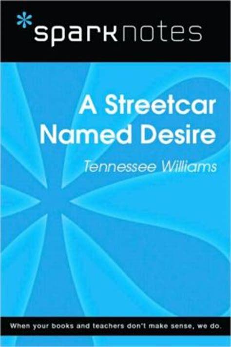 A street car named desire essay